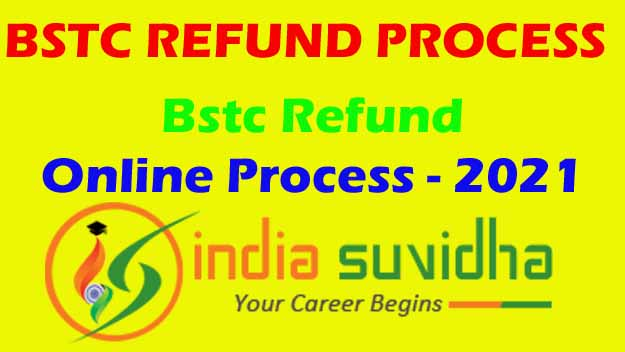 Bstc Refund Online Process